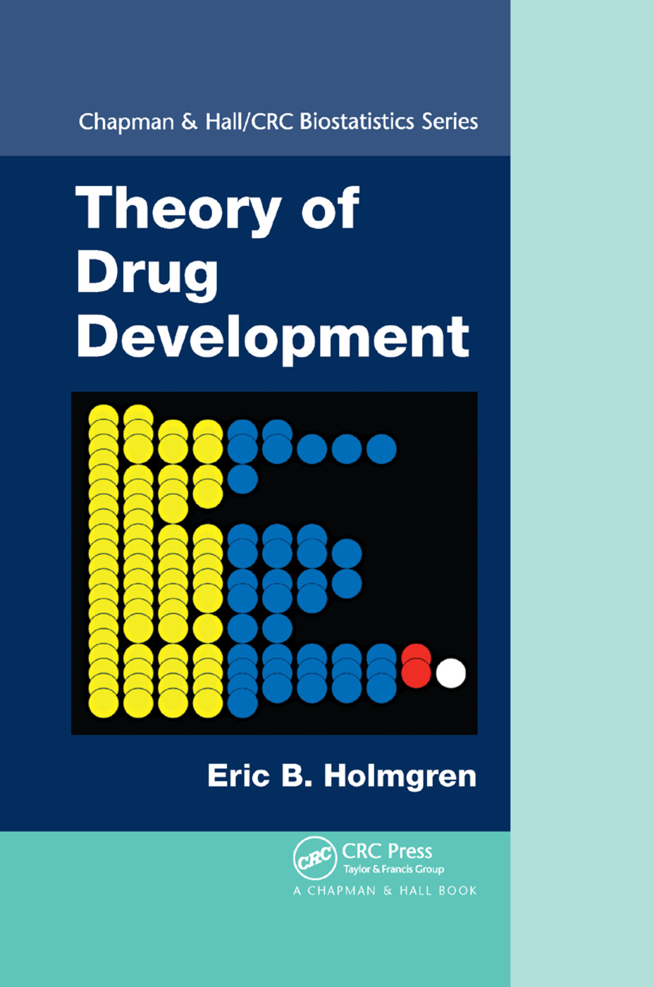 Theory of Drug Development: 1st Edition (Paperback) book cover