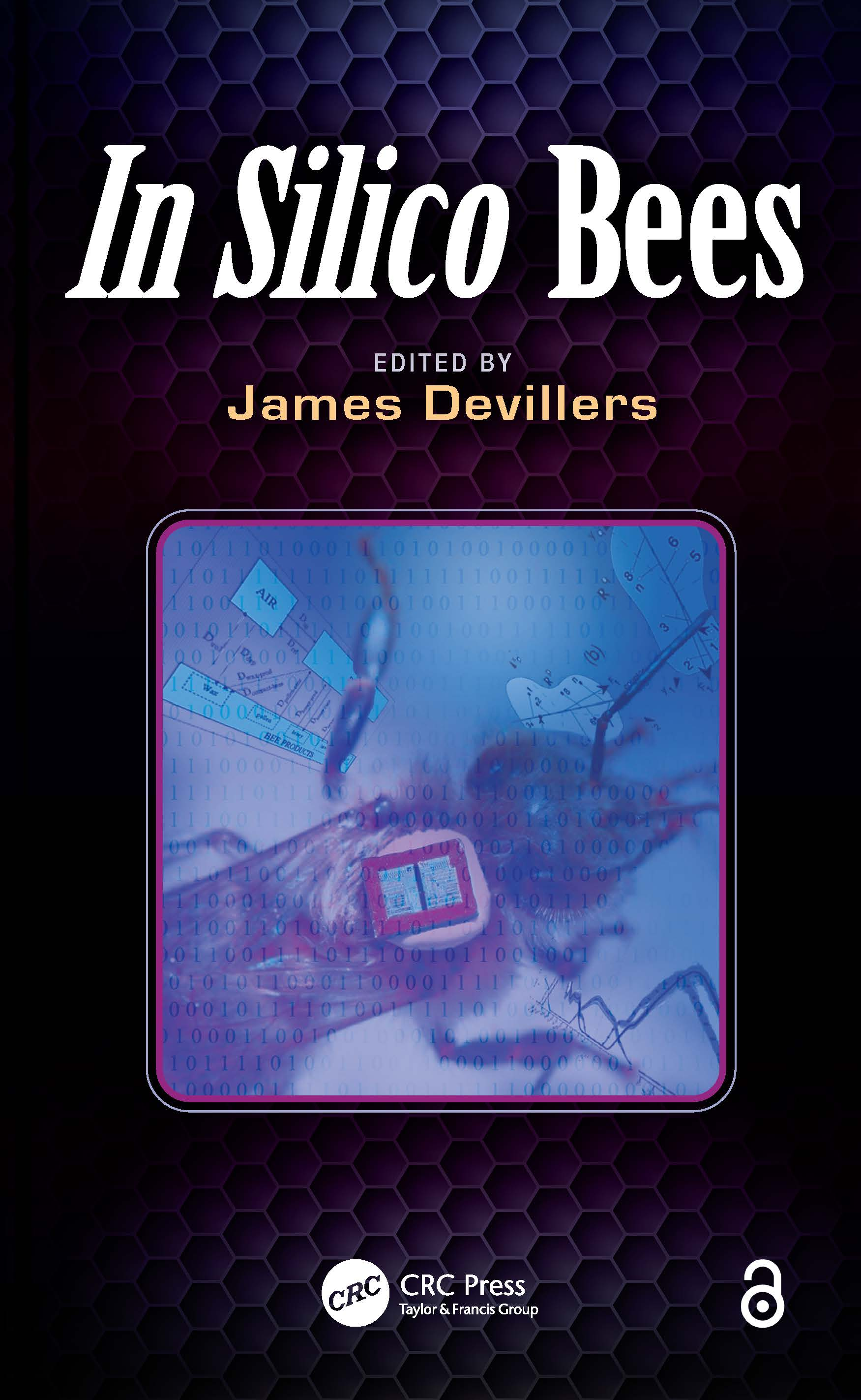 In Silico Bees: 1st Edition (Paperback) book cover