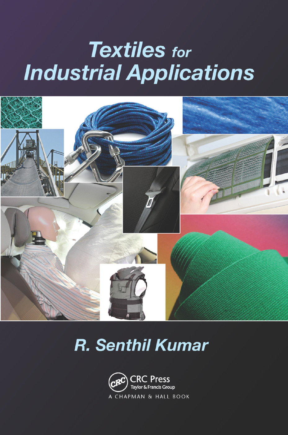 Textiles for Industrial Applications: 1st Edition (Paperback) book cover
