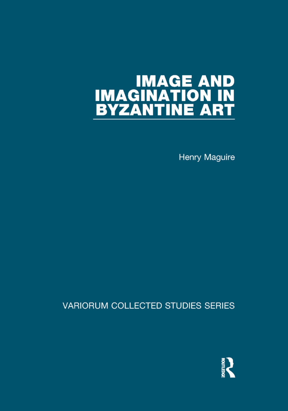 Image and Imagination in Byzantine Art book cover