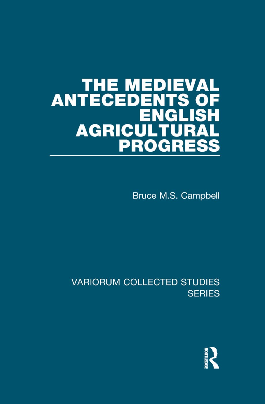 The Medieval Antecedents of English Agricultural Progress book cover