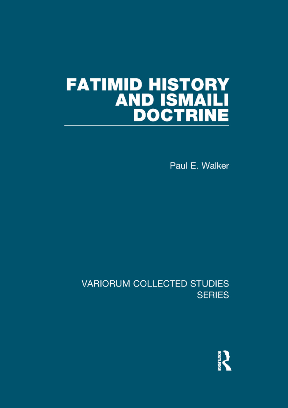 Fatimid History and Ismaili Doctrine book cover