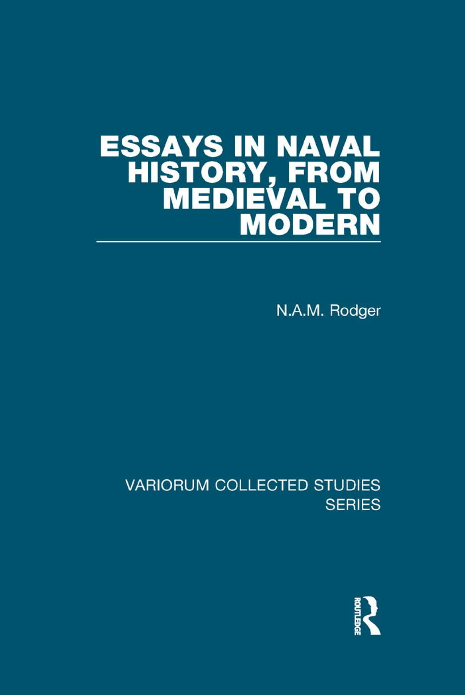 Essays in Naval History, from Medieval to Modern book cover