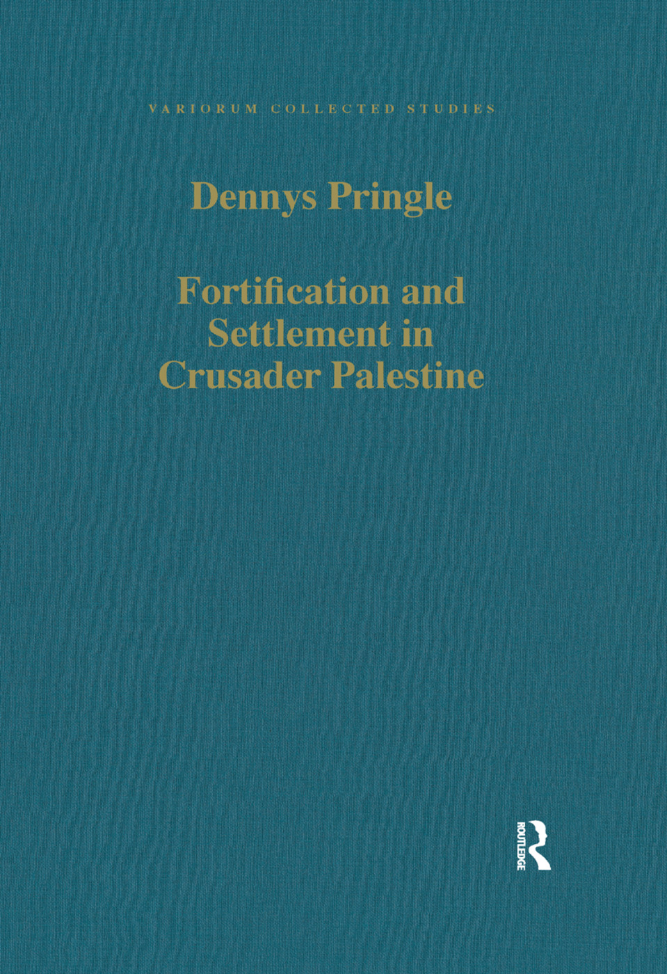 Fortification and Settlement in Crusader Palestine book cover