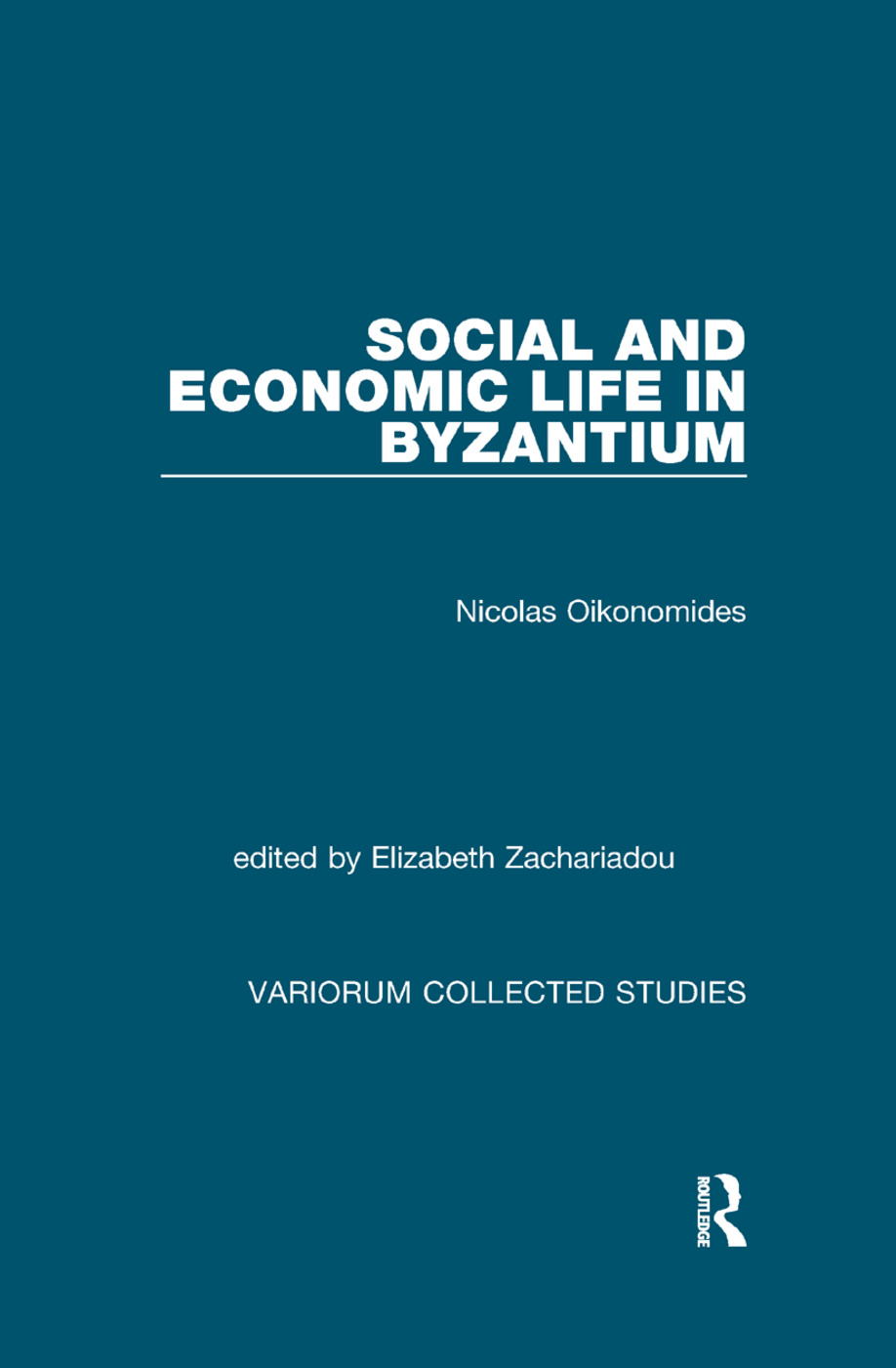 Social and Economic Life in Byzantium: 1st Edition (Paperback) book cover