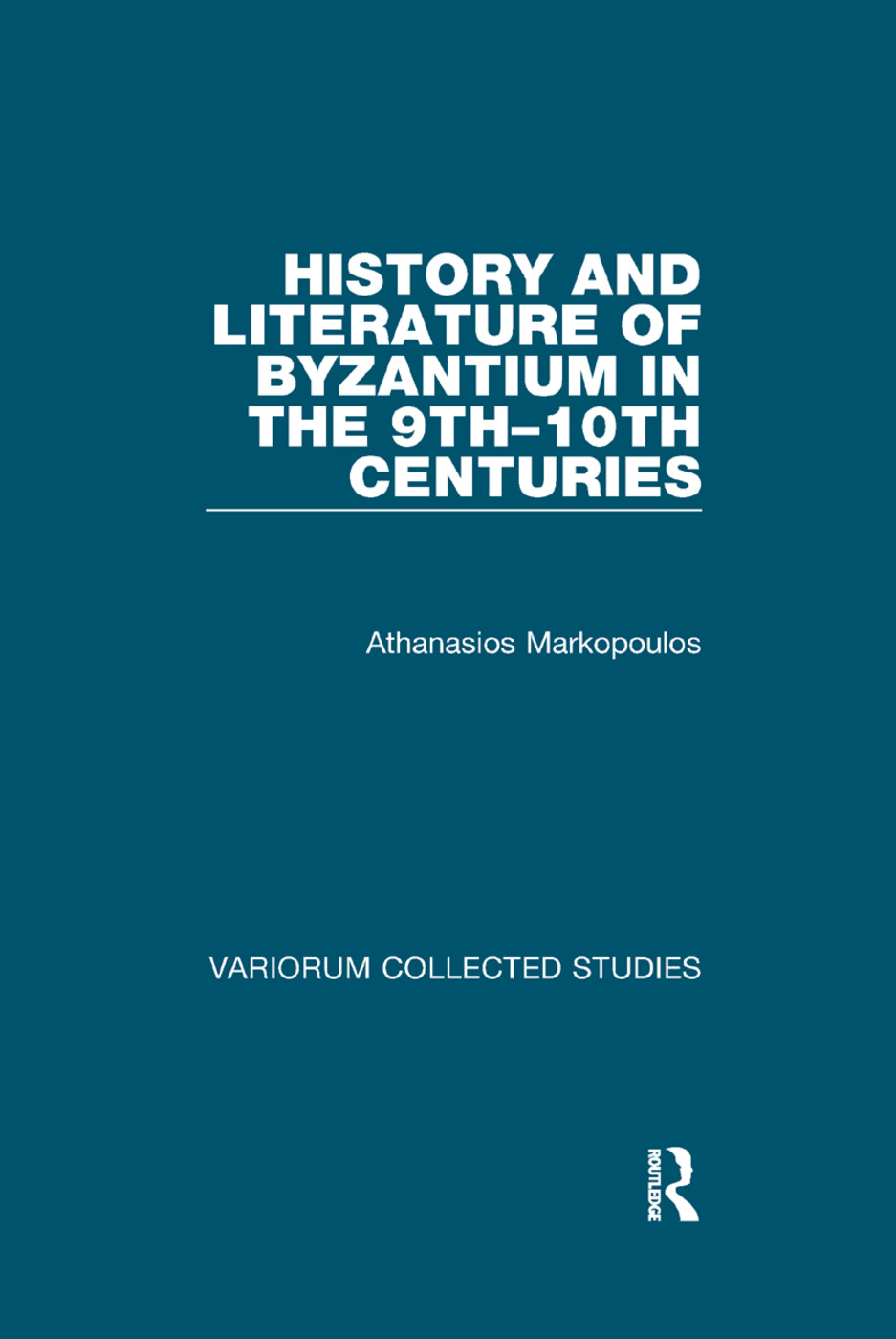 History and Literature of Byzantium in the 9th–10th Centuries book cover