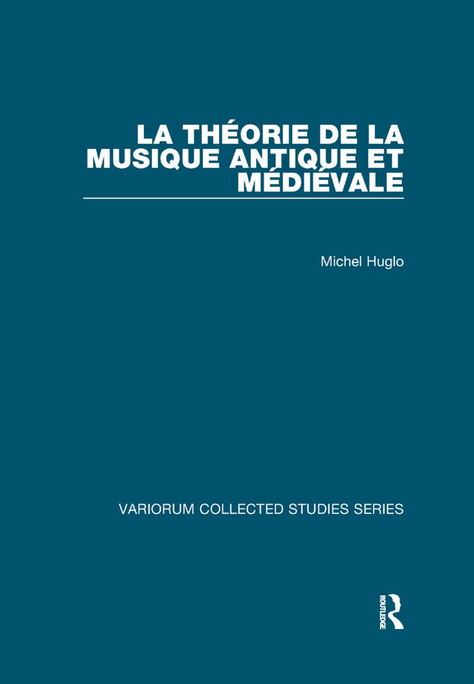 La théorie de la musique antique et médiévale book cover