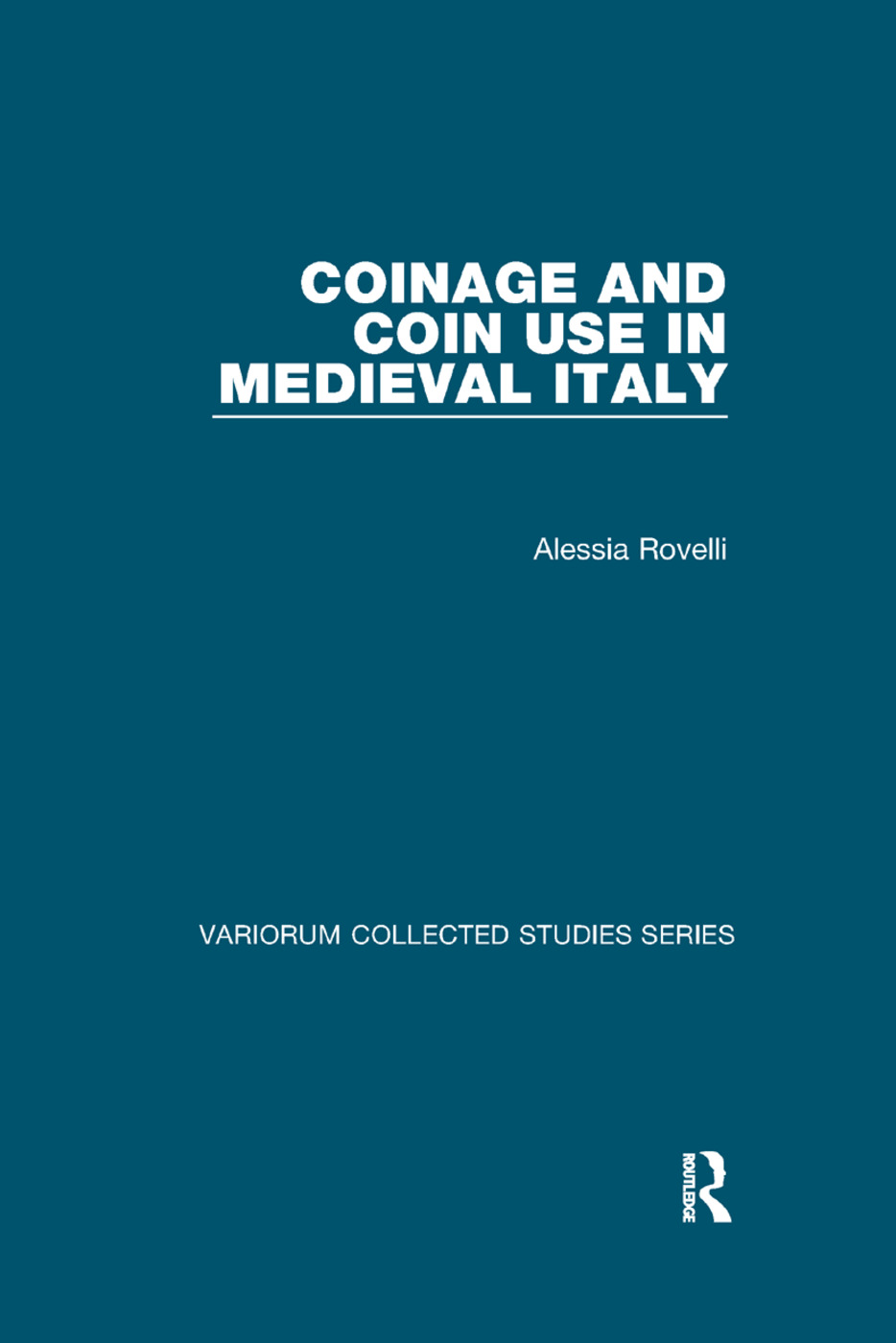 Coinage and Coin Use in Medieval Italy book cover