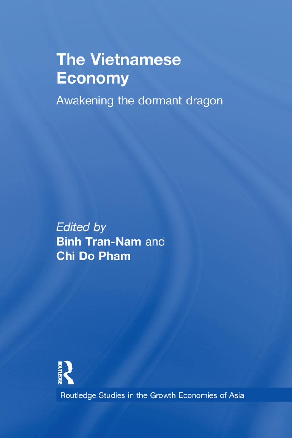 The Vietnamese Economy: Awakening the Dormant Dragon, 1st Edition (Paperback) book cover