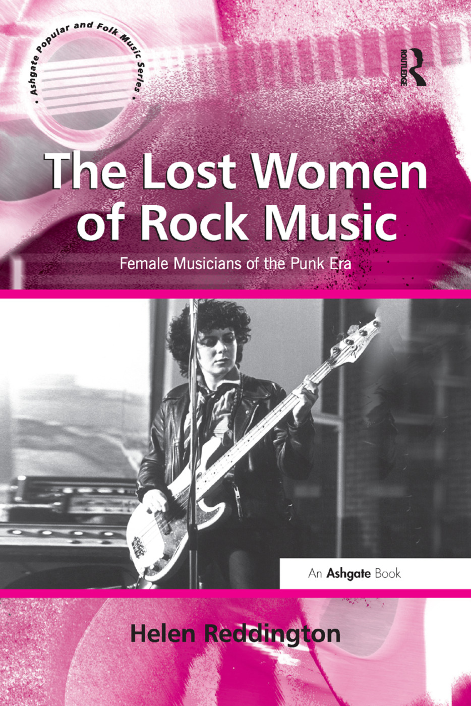 The Lost Women of Rock Music: Female Musicians of the Punk Era book cover