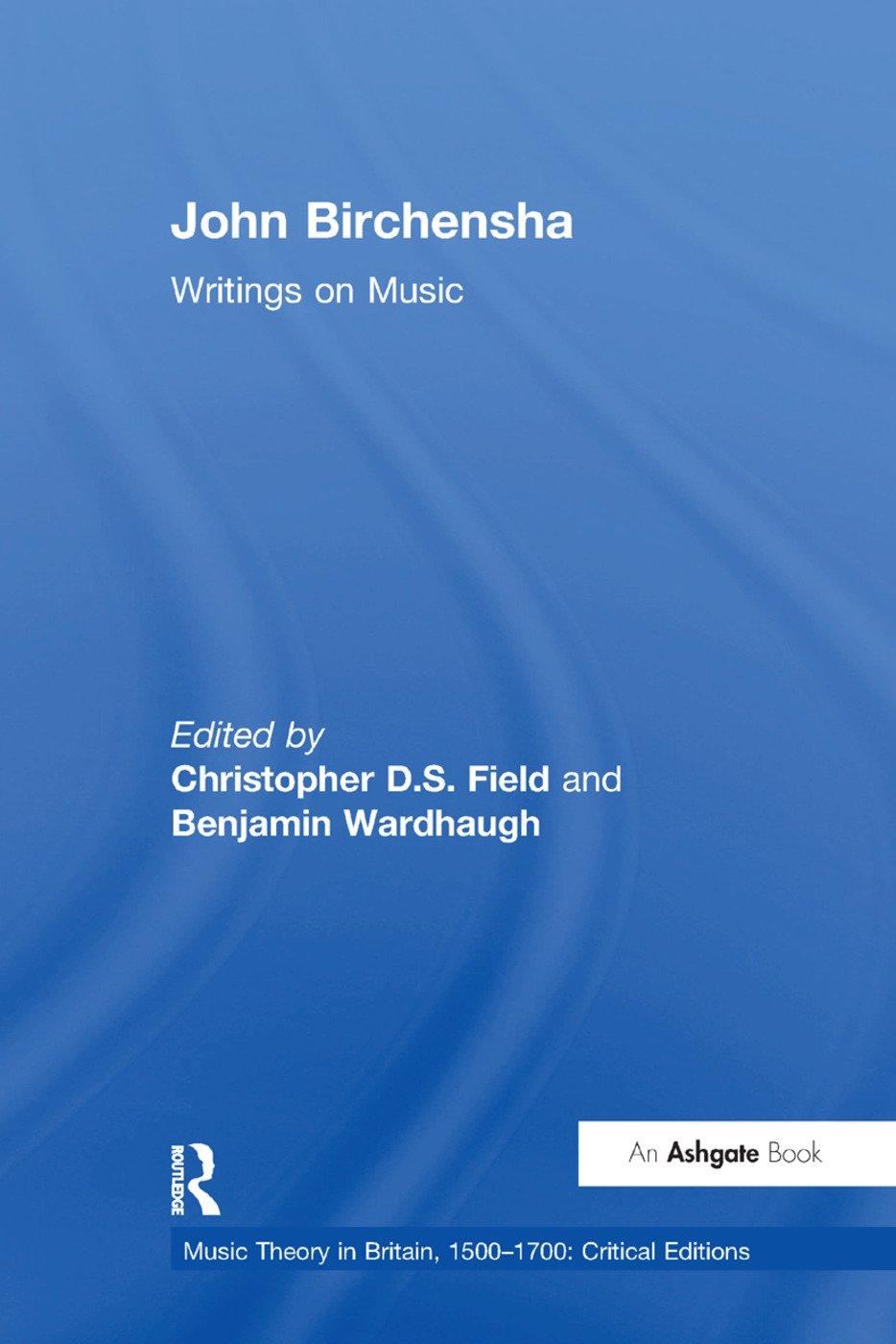 John Birchensha: Writings on Music: 1st Edition (Paperback) book cover