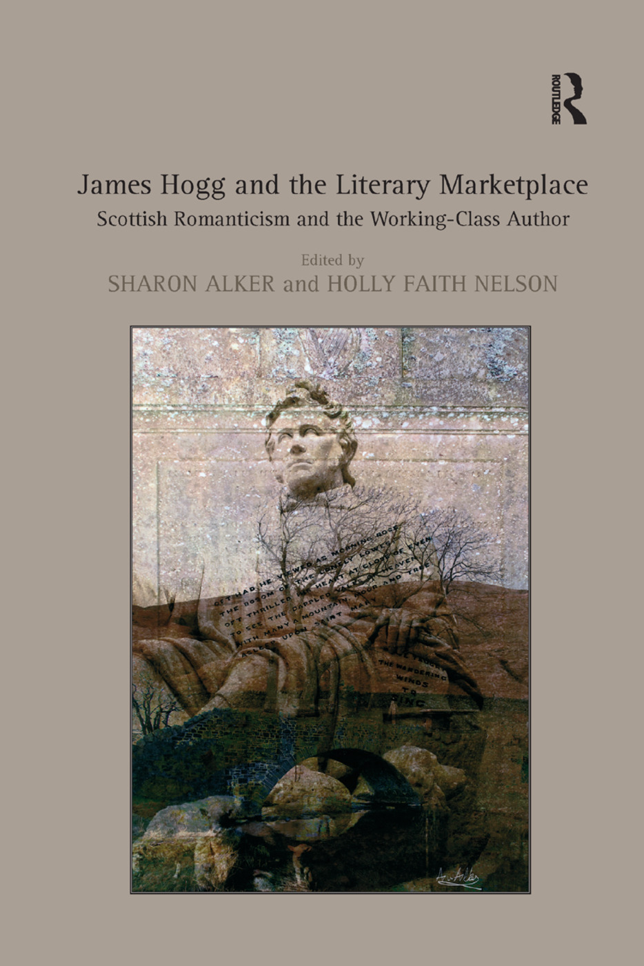James Hogg and the Literary Marketplace: Scottish Romanticism and the Working-Class Author, 1st Edition (Paperback) book cover
