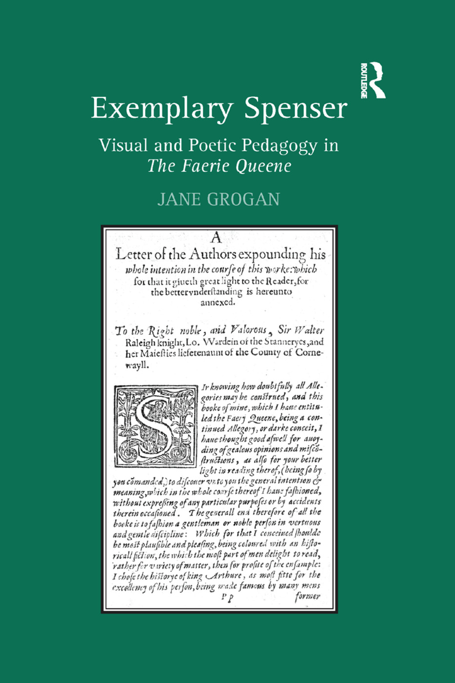 Exemplary Spenser: Visual and Poetic Pedagogy in The Faerie Queene, 1st Edition (Paperback) book cover