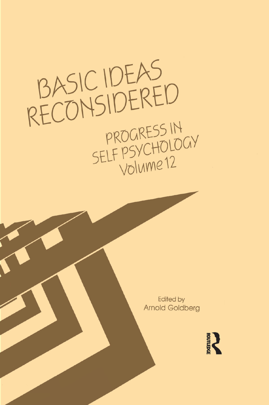 Progress in Self Psychology, V. 12: Basic Ideas Reconsidered, 1st Edition (Paperback) book cover
