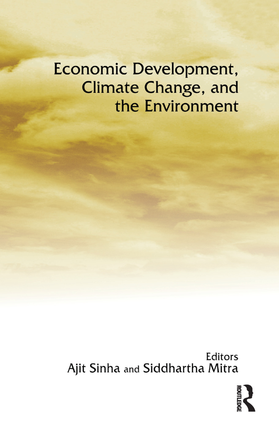 Economic Development, Climate Change, and the Environment: 1st Edition (Paperback) book cover