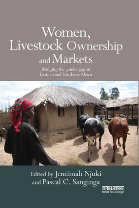 Women, Livestock Ownership and Markets: Bridging the Gender Gap in Eastern and Southern Africa book cover