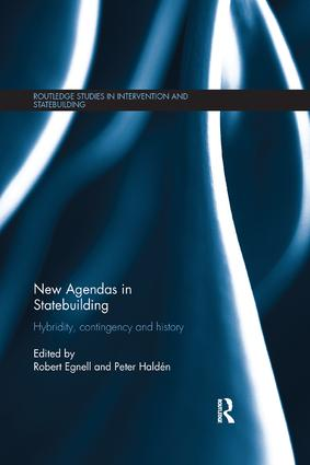 New Agendas in Statebuilding: Hybridity, Contingency and History book cover