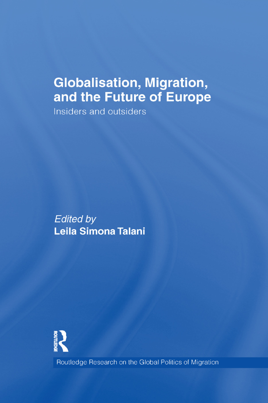 Globalisation, Migration, and the Future of Europe