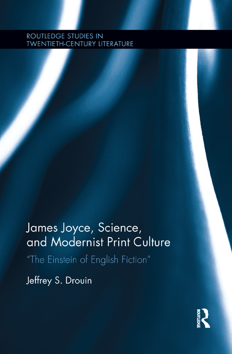 James Joyce, Science, and Modernist Print Culture