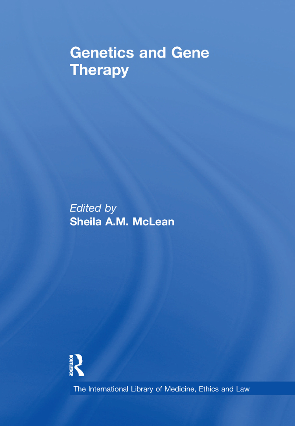 Genetics and Gene Therapy: 1st Edition (Paperback) book cover