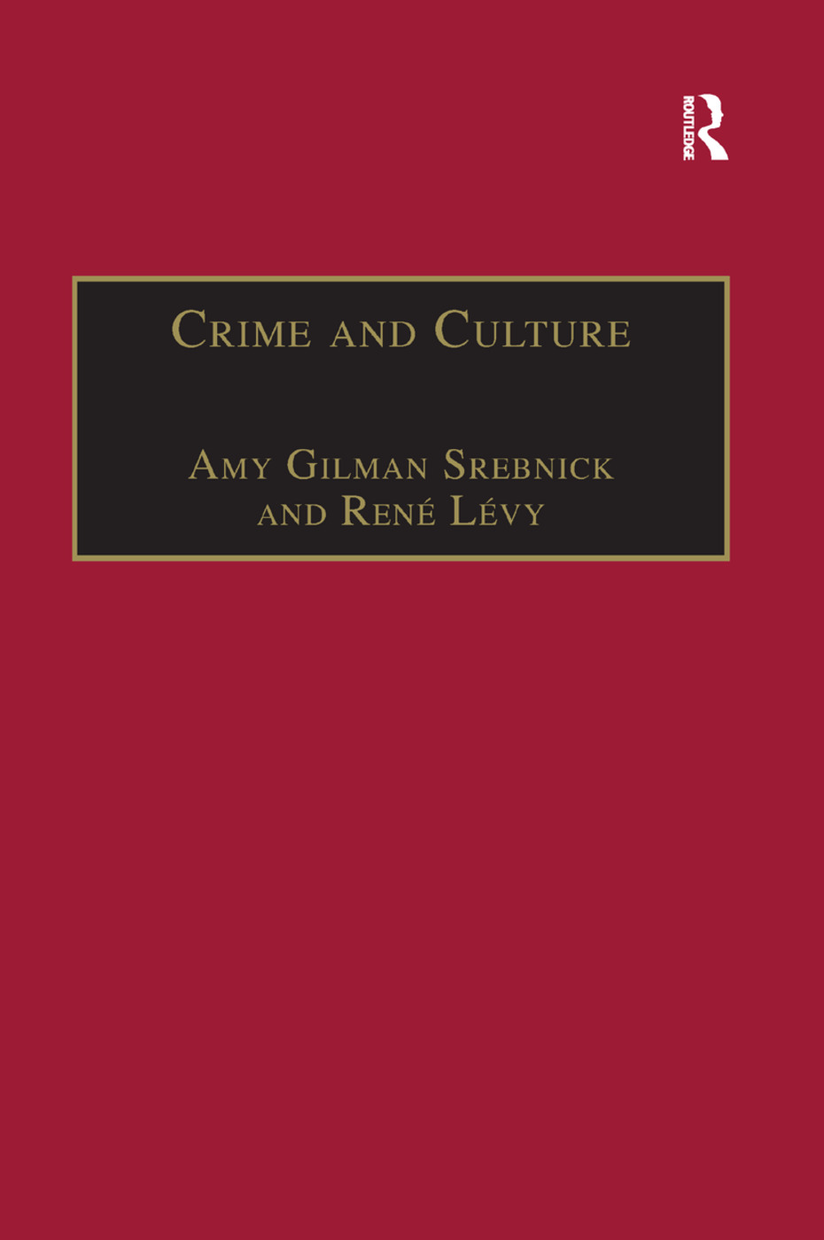 Crime and Culture: An Historical Perspective, 1st Edition (Paperback) book cover