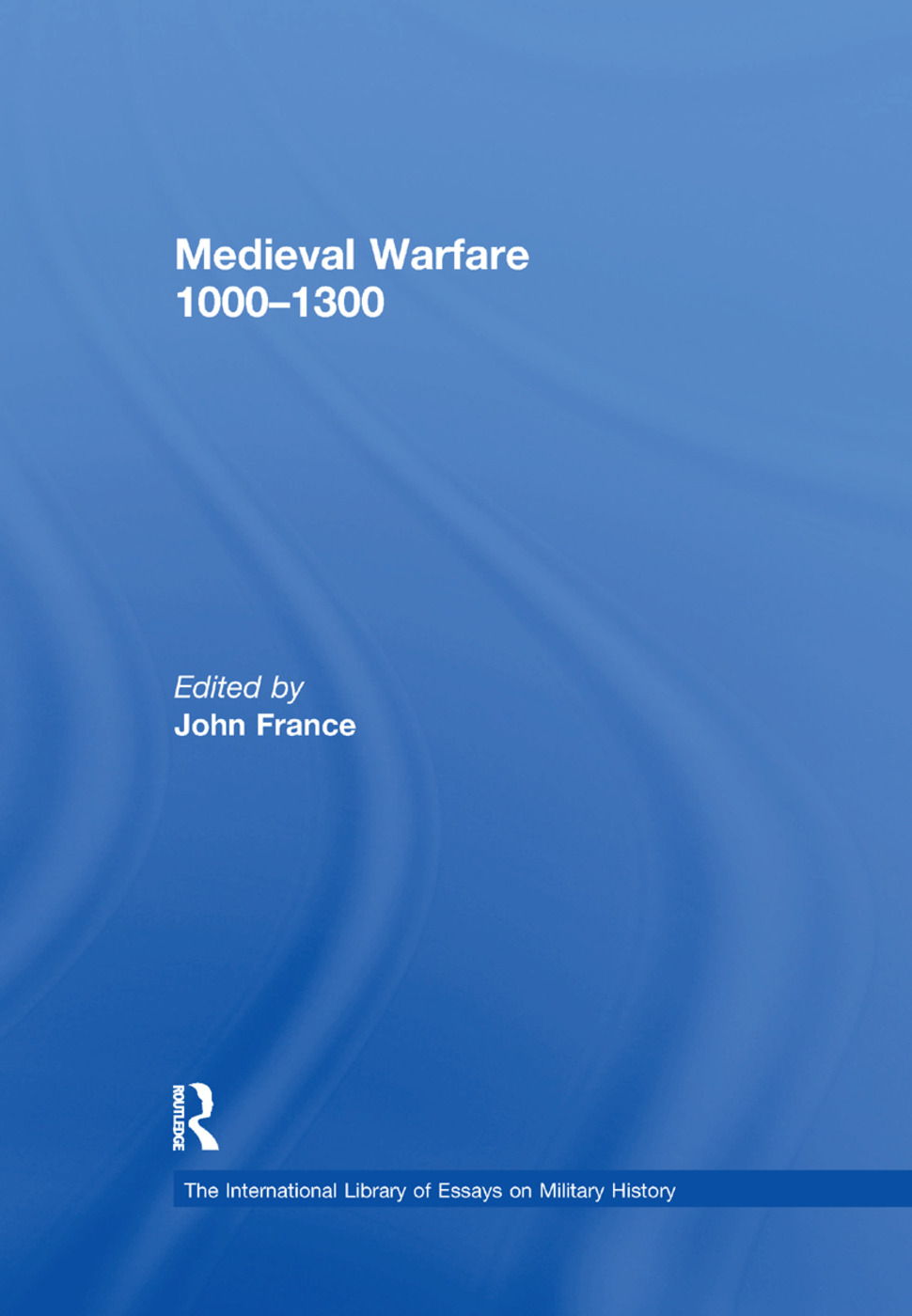 Medieval Warfare 1000–1300: 1st Edition (Paperback) book cover