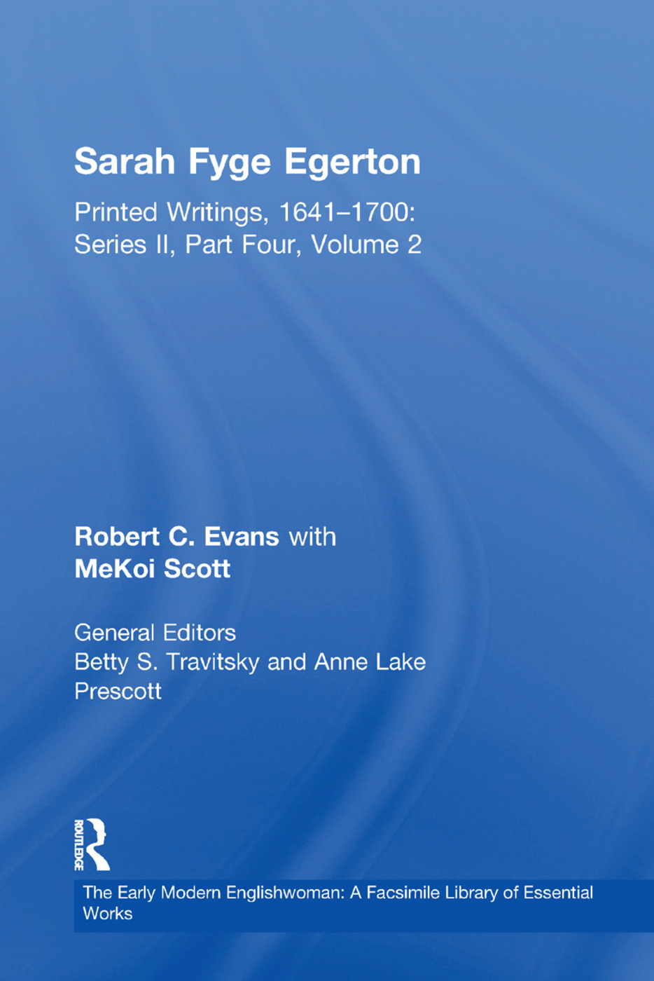 Sarah Fyge Egerton: Printed Writings, 1641–1700: Series II, Part Four, Volume 2 book cover