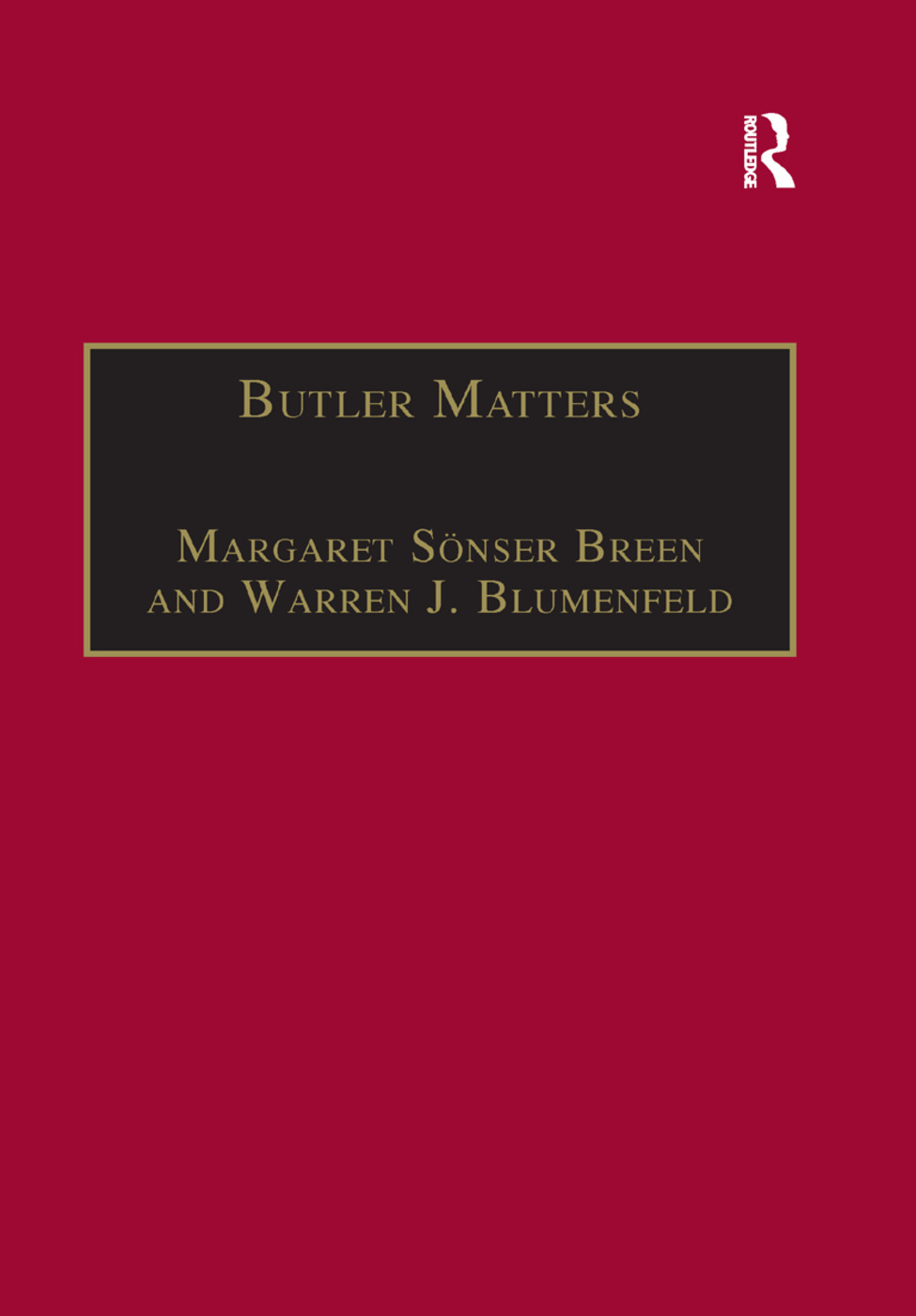 Butler Matters: Judith Butler's Impact on Feminist and Queer Studies, 1st Edition (Paperback) book cover