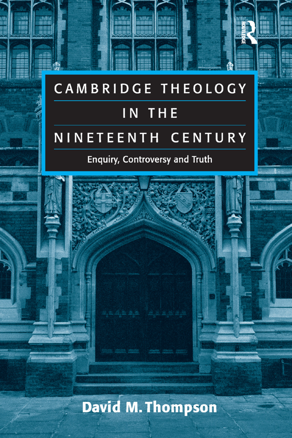 Cambridge Theology in the Nineteenth Century
