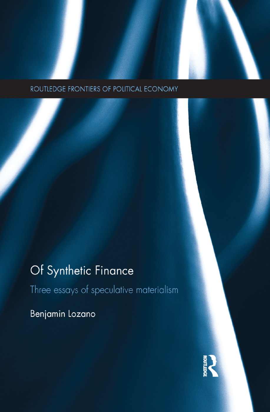 Of Synthetic Finance: Three Essays of Speculative Materialism, 1st Edition (Paperback) book cover