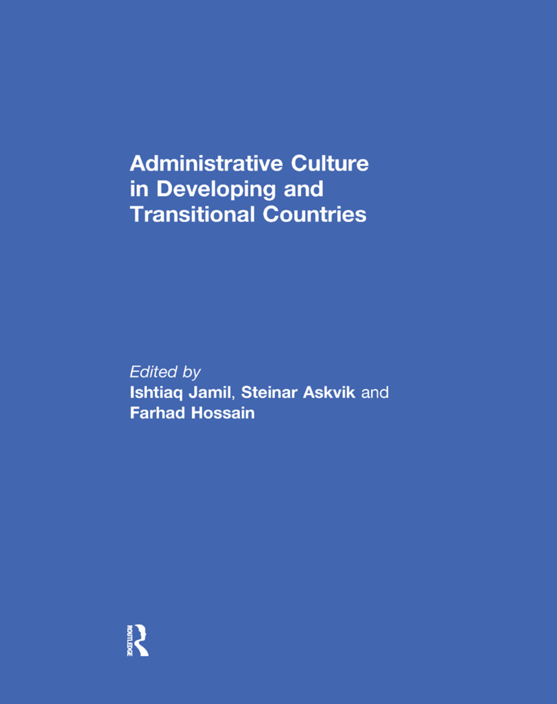 Administrative Culture in Developing and Transitional Countries: 1st Edition (Paperback) book cover