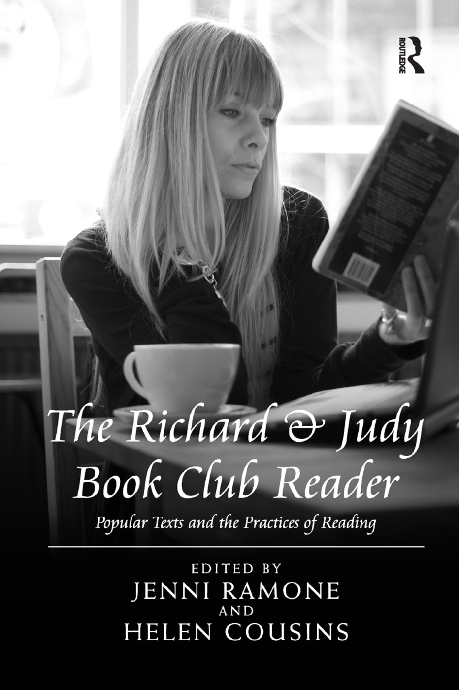 The Richard & Judy Book Club Reader: Popular Texts and the Practices of Reading book cover
