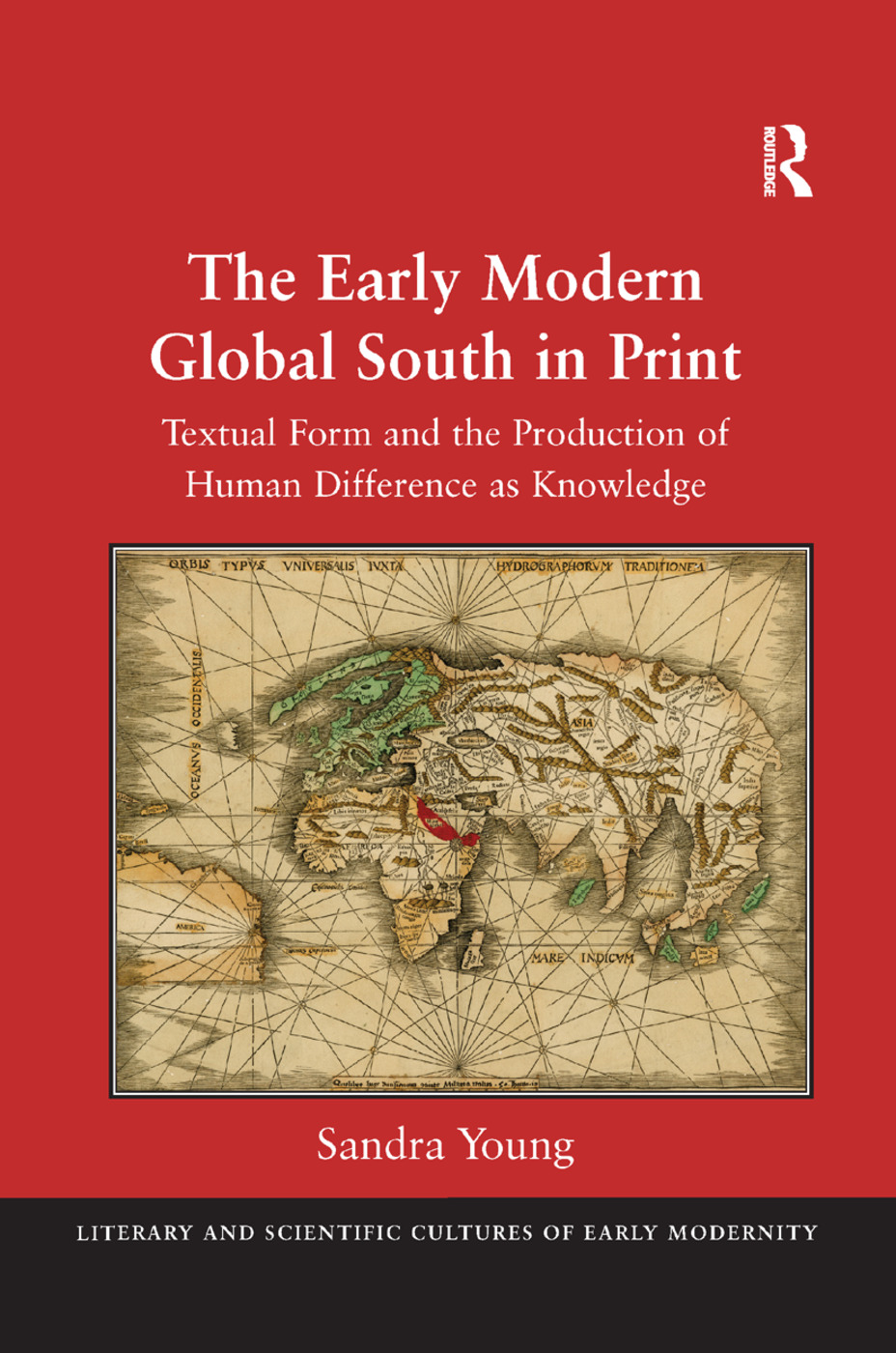 The Early Modern Global South in Print: Textual Form and the Production of Human Difference as Knowledge, 1st Edition (Paperback) book cover