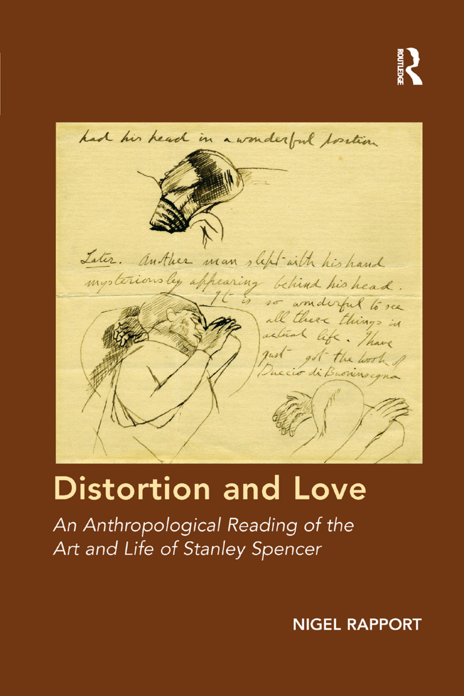 Distortion and Love: An Anthropological Reading of the Art and Life of Stanley Spencer book cover