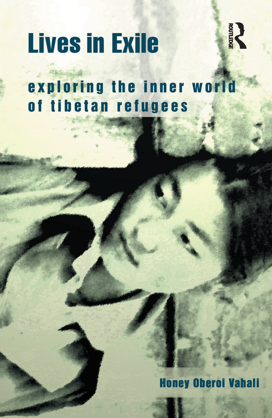 Lives in Exile: Exploring the Inner World of Tibetan Refugees book cover