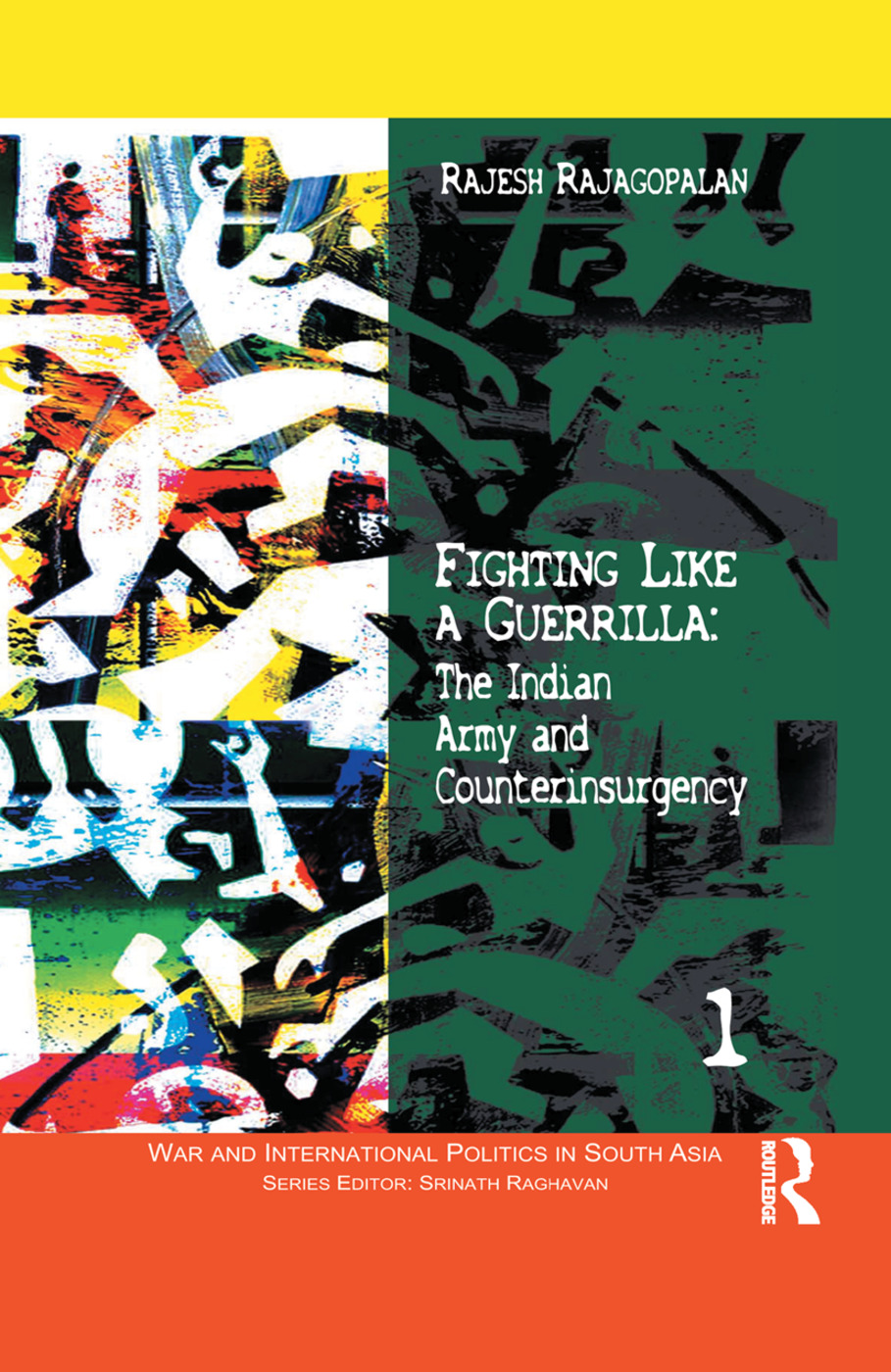 Fighting Like a Guerrilla: The Indian Army and Counterinsurgency book cover