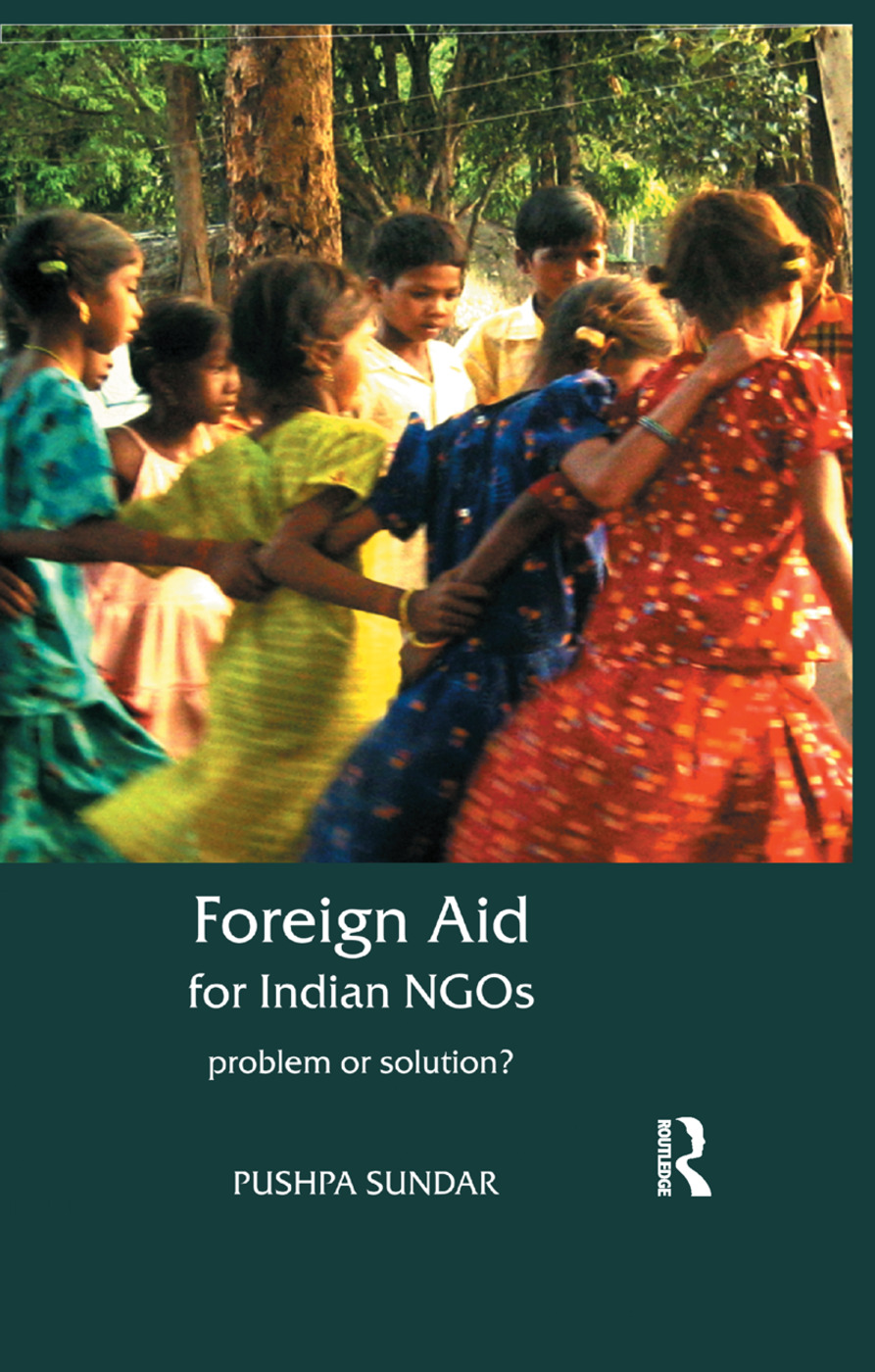 Foreign Aid for Indian NGOs: Problem or Solution? book cover