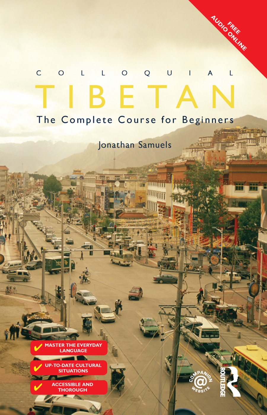 Colloquial Tibetan: The Complete Course for Beginners, 1st Edition (Hardback) book cover