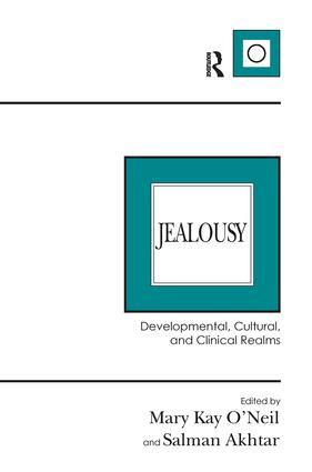 Jealousy: Developmental, Cultural, and Clinical Realms, 1st Edition (Paperback) book cover