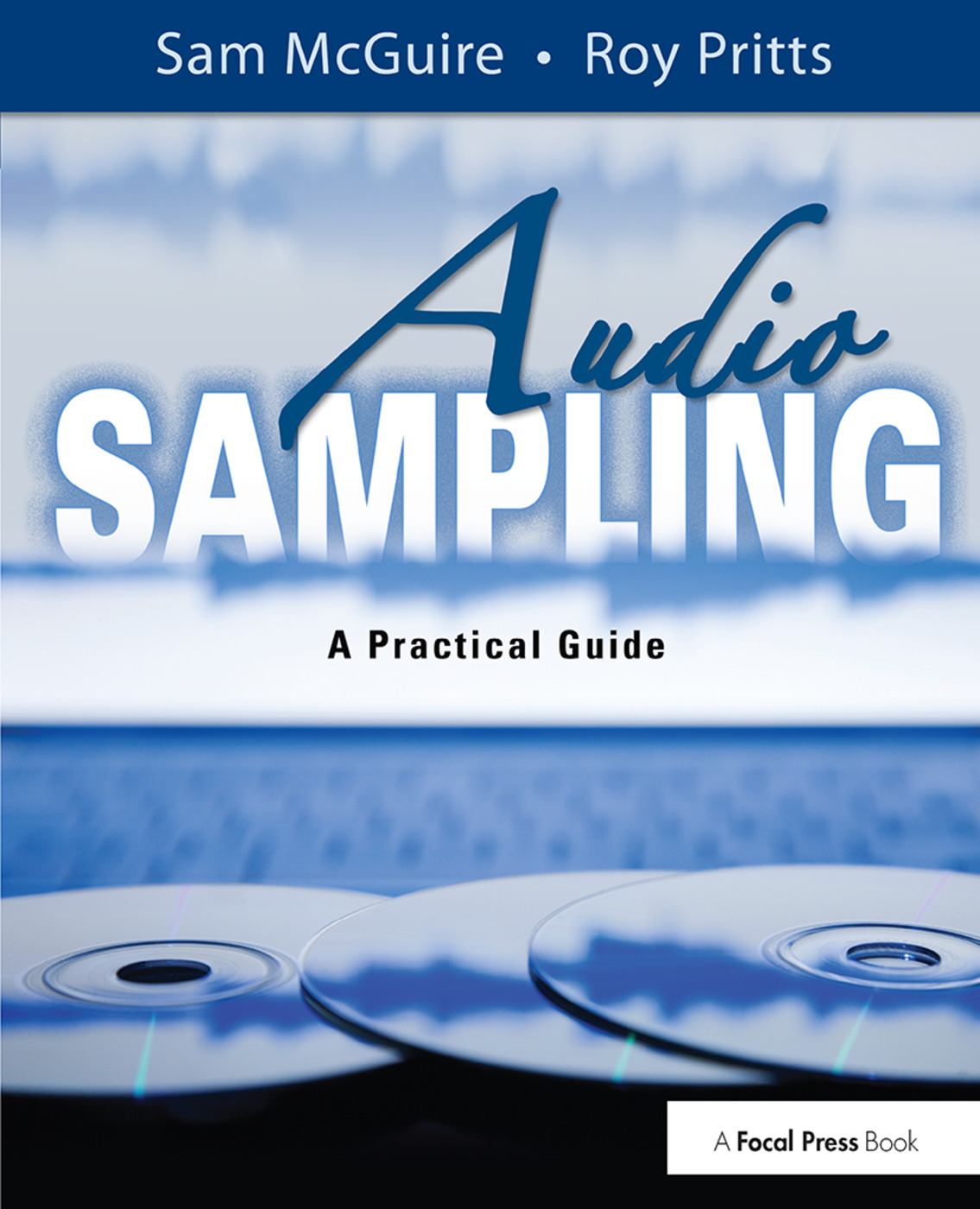 Audio Sampling: A Practical Guide, 1st Edition (Hardback) book cover