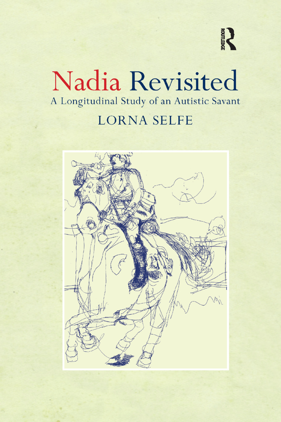 Nadia Revisited: A Longitudinal Study of an Autistic Savant book cover