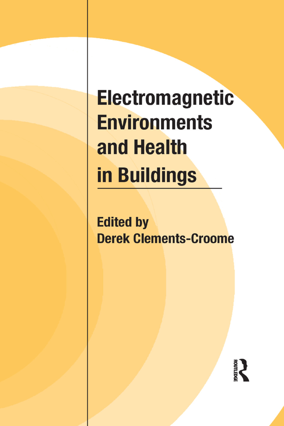 Electromagnetic Environments and Health in Buildings book cover