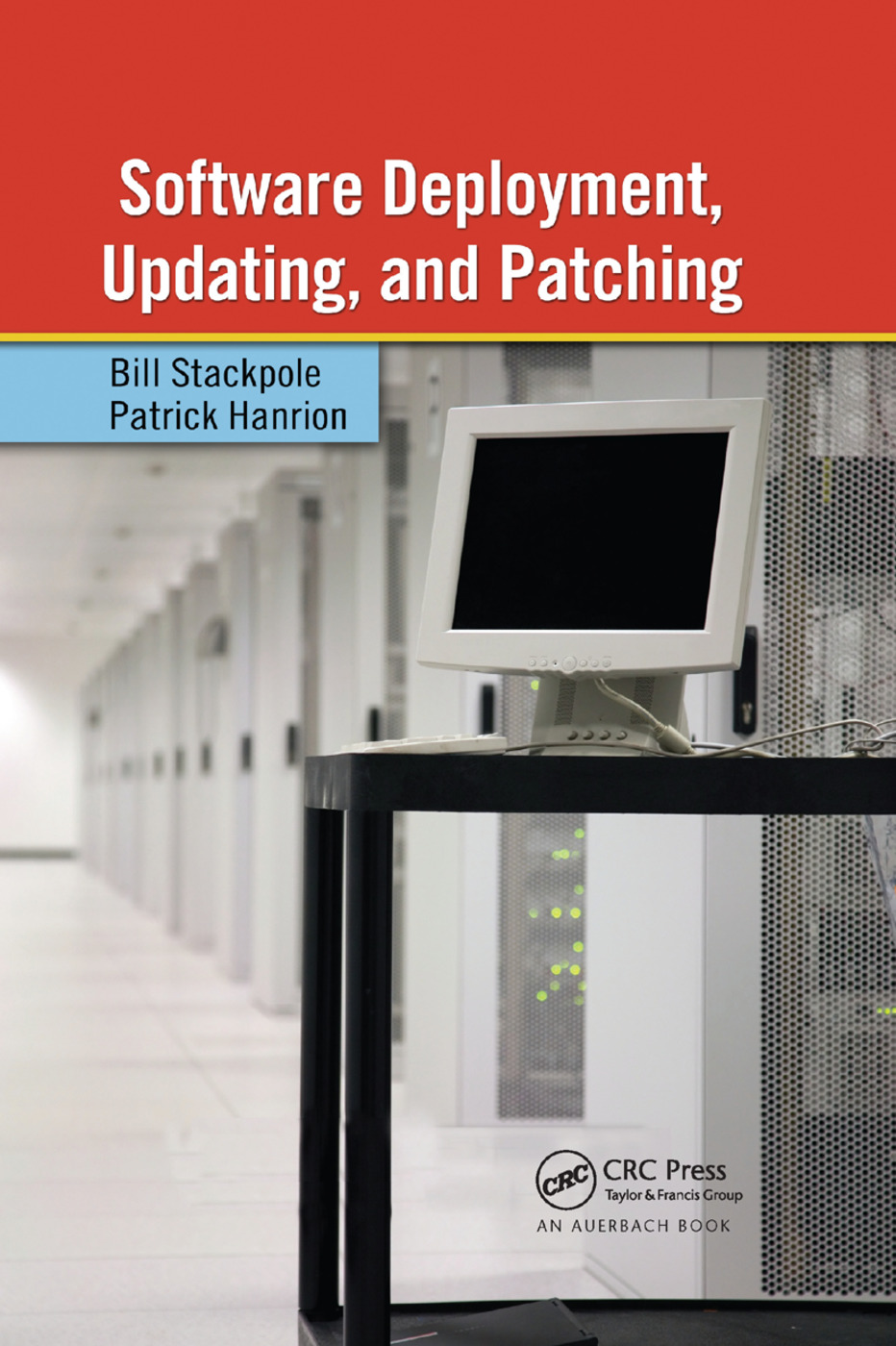 Software Deployment, Updating, and Patching: 1st Edition (Paperback) book cover