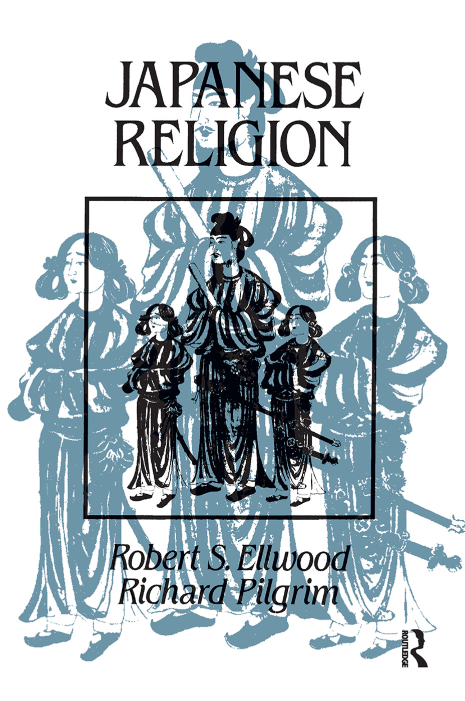 Japanese Religion: A Cultural Perspective, 1st Edition (Hardback) book cover