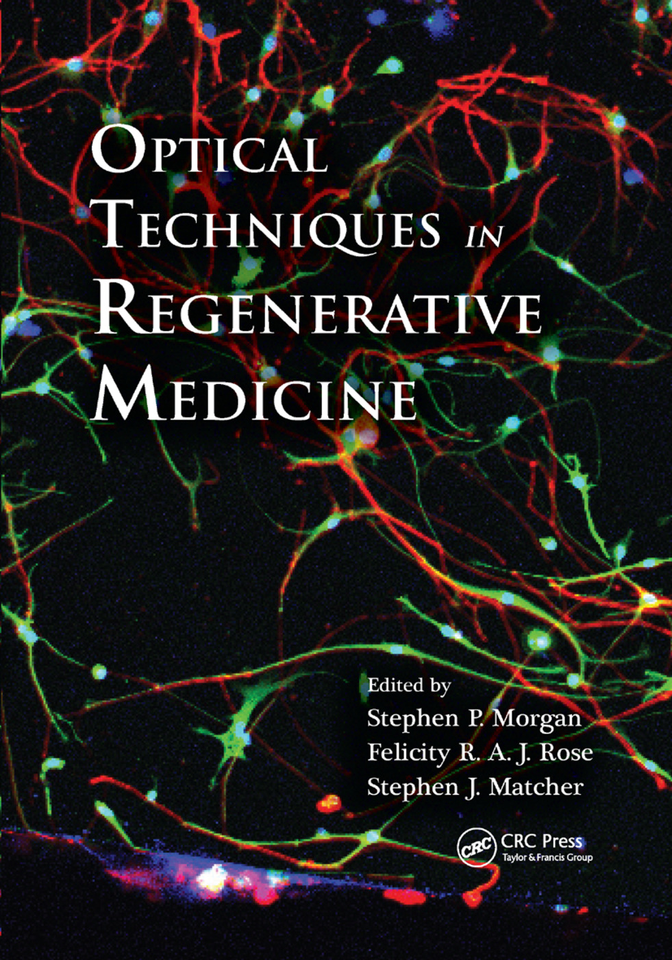 Optical Techniques in Regenerative Medicine