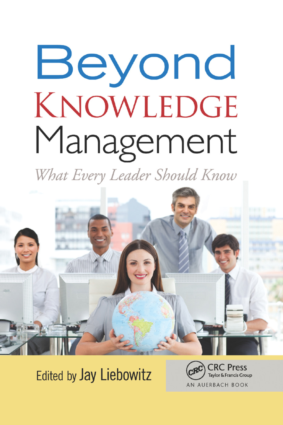 Beyond Knowledge Management: What Every Leader Should Know, 1st Edition (Paperback) book cover
