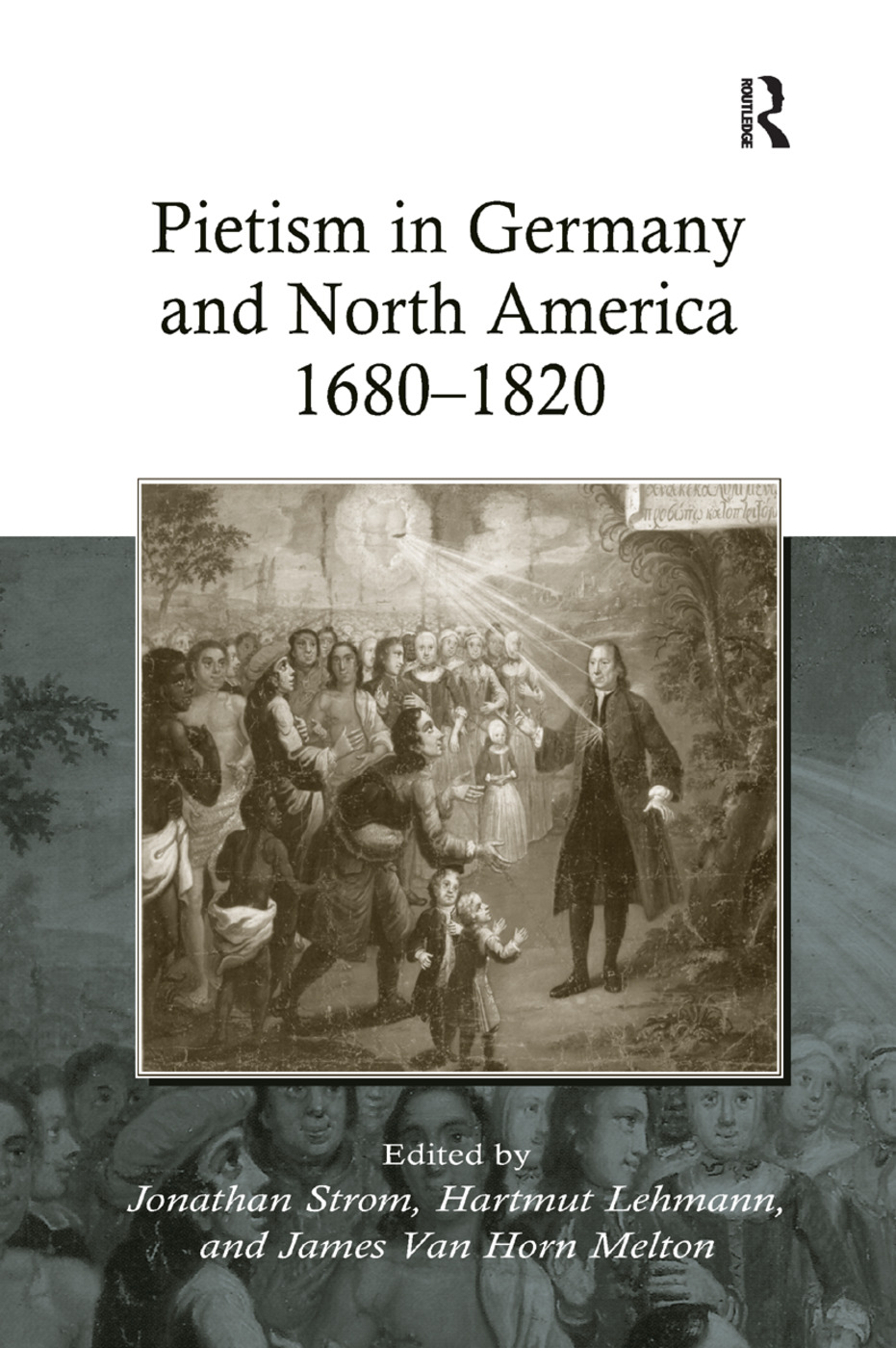 Pietism in Germany and North America 1680–1820 book cover