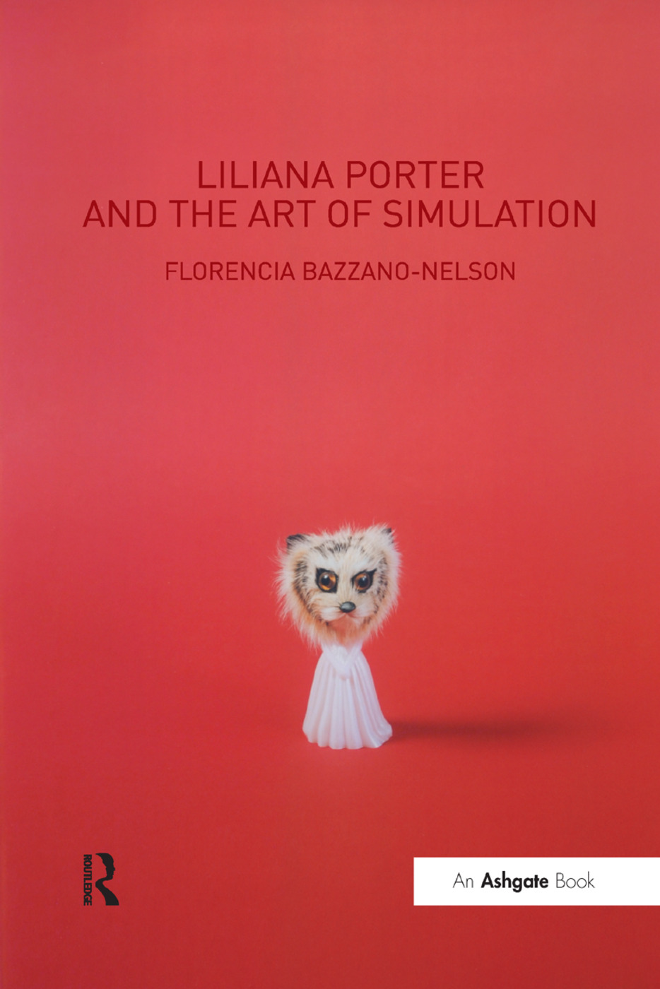 Liliana Porter and the Art of Simulation book cover