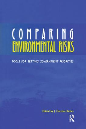 Comparing Environmental Risks: Tools for Setting Government Priorities book cover