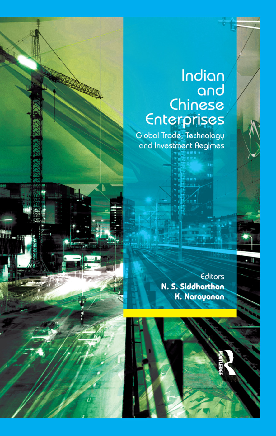 Indian and Chinese Enterprises: Global Trade, Technology and Investment Regimes, 1st Edition (Paperback) book cover